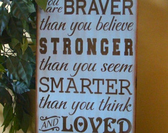 Always Remember You Are Braver Winnie the Pooh Primitive Typography Sign