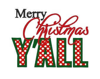 Merry Christmas Y'all Applique . INSTANT DOWNLOAD. Machine Embroidery Design Digitized File 4x4 5x7 6x10