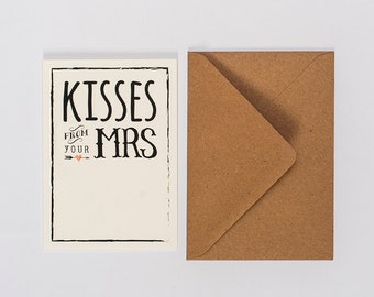 Kisses from your Mrs - Card