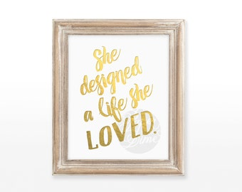 She designed a life she loved | printable art wall print decoration typographic designer decor poster girl 8x10 INSTANT DOWNLOAD