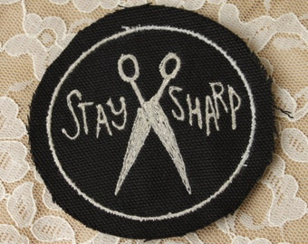 STAY SHARP embroidered patch