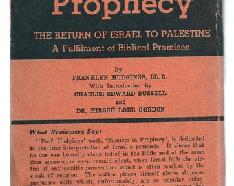 Zionism in Prophecy: The Return of Israel to the Holy Land; Hudgings, 1936 Very Rare Vintage Book Collectible