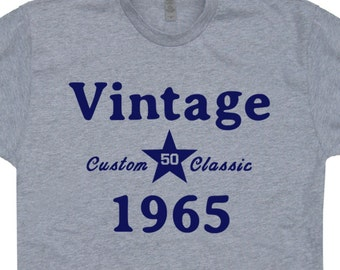 Vintage 1965 T Shirt 1965 Birthday T Shirt Custom Classic Tees Mens / Womens Dads Moms 50th Birthday Party
