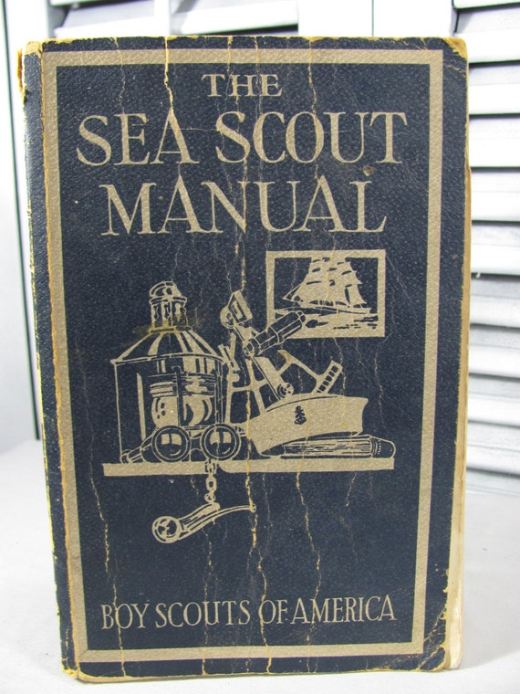 1939 Sea Scout Manual Sixth Edition Boy Scouts of America Softcover Blue Book Antique by Carl Langerbacher Children's Illustrated