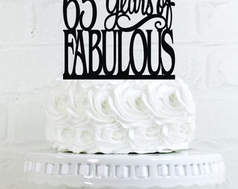 65 Years of Fabulous 65th Birthday Cake Topper or Sign