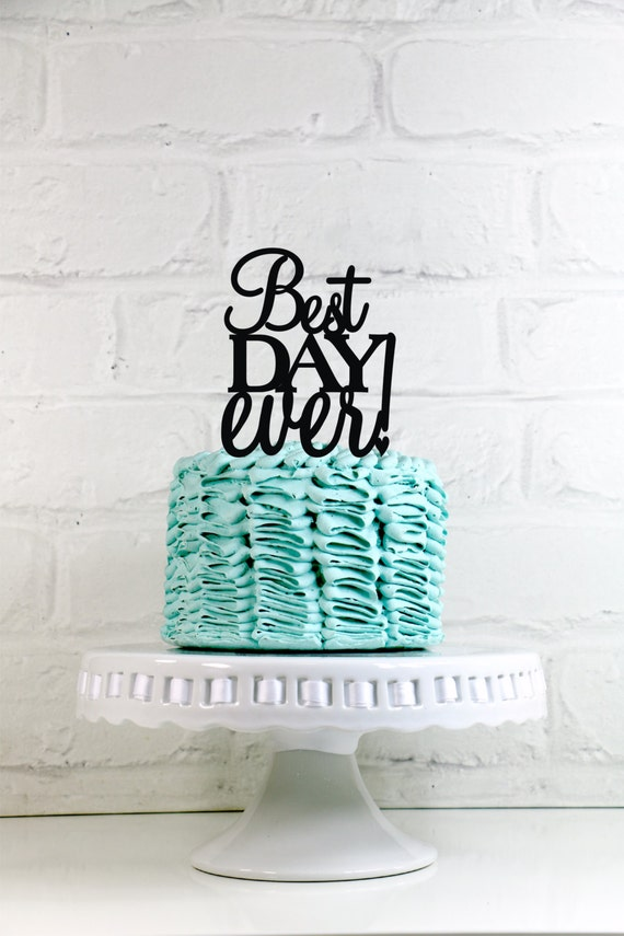best wedding cake toppers ever best day wedding cake topper or sign 11703