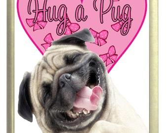 Hug a Pug Fridge Magnet 7cm by 4.5cm,