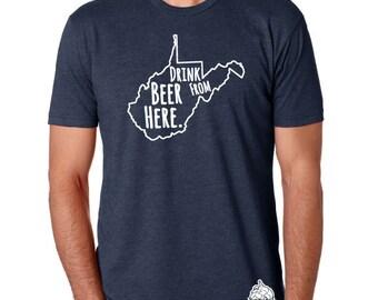 Craft Beer West Virginia- WV- Drink Beer From Here Shirt