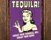 Vintage Metal Wall Sign - Tequila! (Funny00044)
