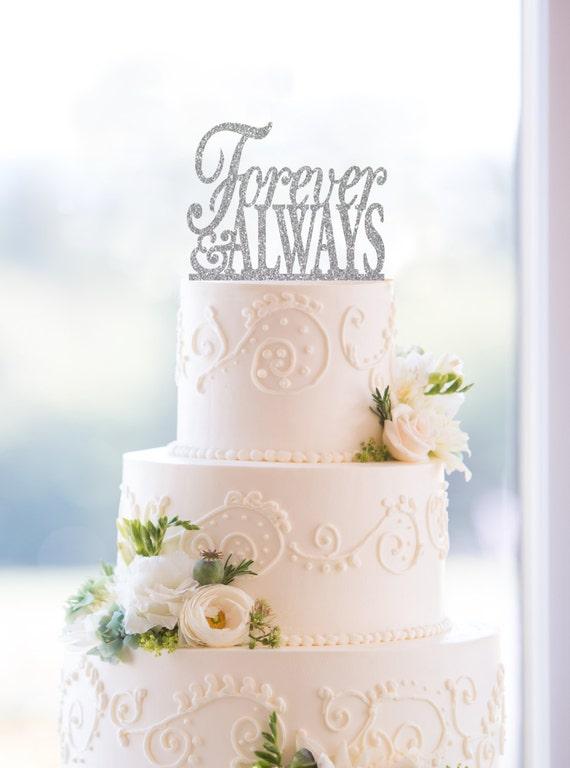Forever and always glitter cake topper