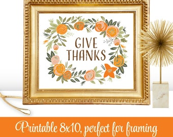 Happy Thanksgiving Give Thanks Autumn Fall Printable Art Sign - Home Decor - INSTANT DOWNLOAD