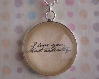 "Pride and Prejudice ""I love you. Most ardently."" Necklace"