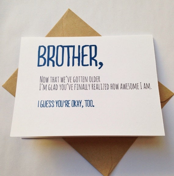 Birthday Quotes For Brother Turning 21 : Brother card birthday funny for