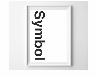 Symbol world typography print black and white wall art decor (from US Letter and A4 up to A0 size)