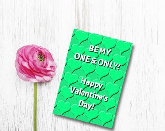One and Only Valentine card, Printable Valentine Card, DIY Valentine's Card, Printable 5X7 Card, Valentine's Day Card, green heart