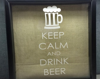 Keep Calm and Drink Beer ---VINYL ONLY