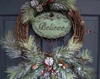 Rustic Christmas Wreaths | BELIEVE | Outdoor Holiday Wreath | Wreaths | Wreaths for Door | Outdoor Wreaths