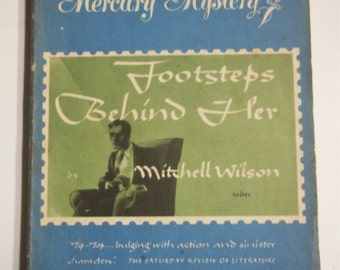 Footsteps Behind Her by Mitchell Wilson Mercury Mystery #104 1941