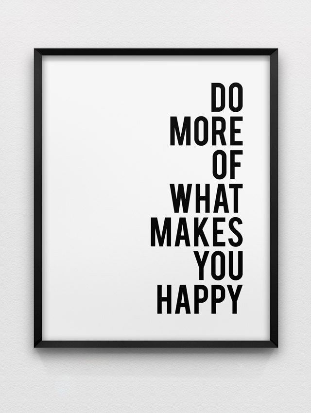 motivational wall decor do more of what makes you happy. Black Bedroom Furniture Sets. Home Design Ideas