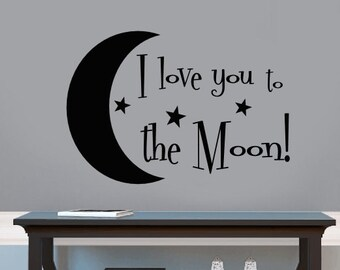 I Love You to the Moon Vinyl Wall Decal, I Love You Vinyl Sticker