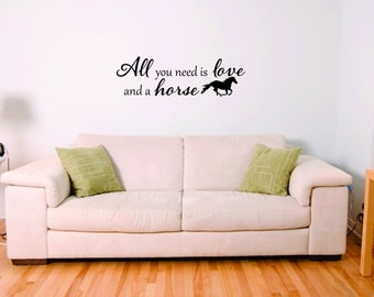 All you need is love and a horse vinyl wall art decor design sticker decal
