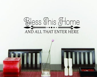 Bless this home and all that enter here vinyl wall art decor sticker decal