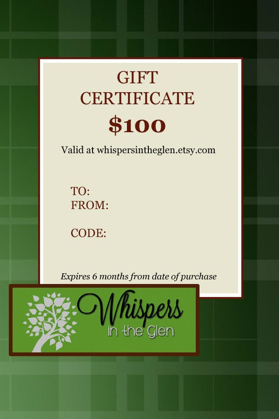 GIFT CERTIFICATE for 100.00 - Electronic or Printable Gift Certificate