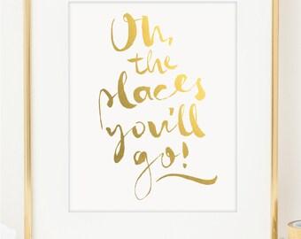 Oh The Places You'll Go Inspirational Art. Gold & Silver Foil Dr Seuss Print. Motivational Art. Typographic Art. Wall Art. Nursery Decor