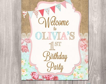 Shabby Chic Welcome Sign, Girl Birthday welcome sign, printable party sign, burlap welcome sign, floral welcome sign, printable welcome sign
