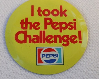 I Took the Pepsi Challenge Fold Pin Back
