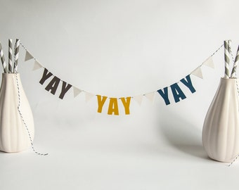 Yay Yay Yay Paper Banner Bunting, Gray, Green, & Blue, Handmade Cake Decoration, Paper Birthday Celebration and Encouragement Sign