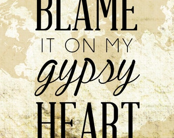 Gypsy Quote Print