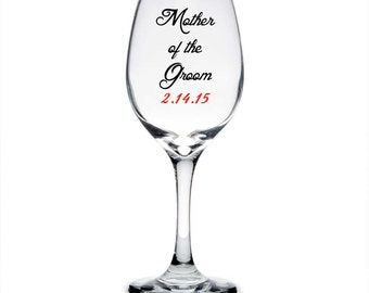 Personalized Mother of the Groom Wine Glass