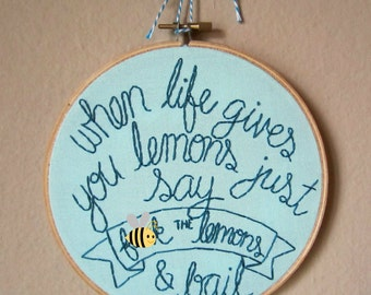 When Life Gives You Lemons Just Say F The Lemons And Bail