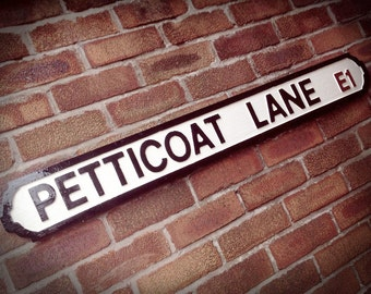 Petticoat Lane Faux Cast Iron Old Fashioned London Street Sign