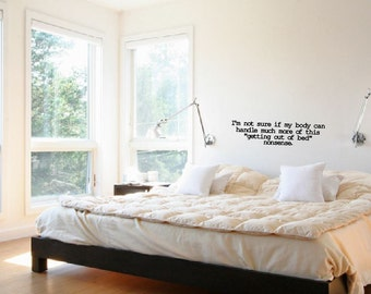 Getting out of bed nonsense- wall decal