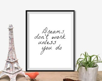"Inspirational Quote Wall Decor ""Dreams Don't Work Unless You Do"" Typography Print Inspirational Poster Instant Digital Printable Download2"