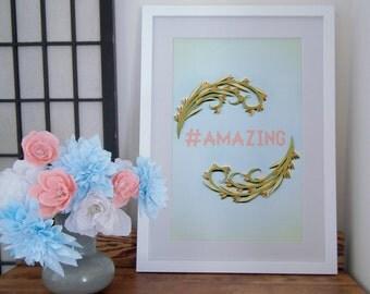 Hashtag Amazing paper art print, hashtag wall art,   floral quilled border, art nouveau motif, Social Media Tie-Ins, Paper art print