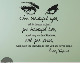 Audrey Hepburn Quote For Beautiful Eyes Vinyl Wall Decal Sticker