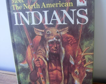 Books for Kid's, Meet The North American Indians, Science Book, 1960's