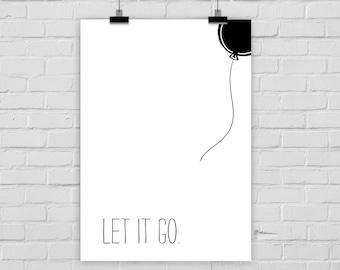 "fine-art print poster ""Let it go"" balloon freedom"