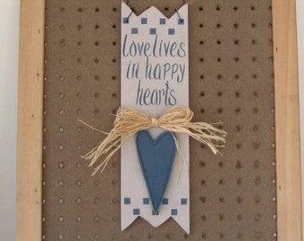 Love Lives In Happy Hearts Wood Hanger