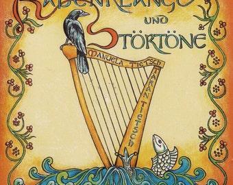 "CD ""Rabenklänge und Störtöner"" pure folk harp and singing a few songs (Gaelic, Breton, Old High German)"