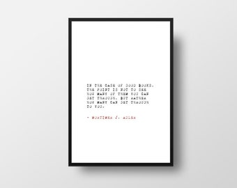Good Books, Writer Quote, Write inspiration,Typography print, Mortimer J. Adler, Typewriter Font, Book Quote, Literary poster, Typography