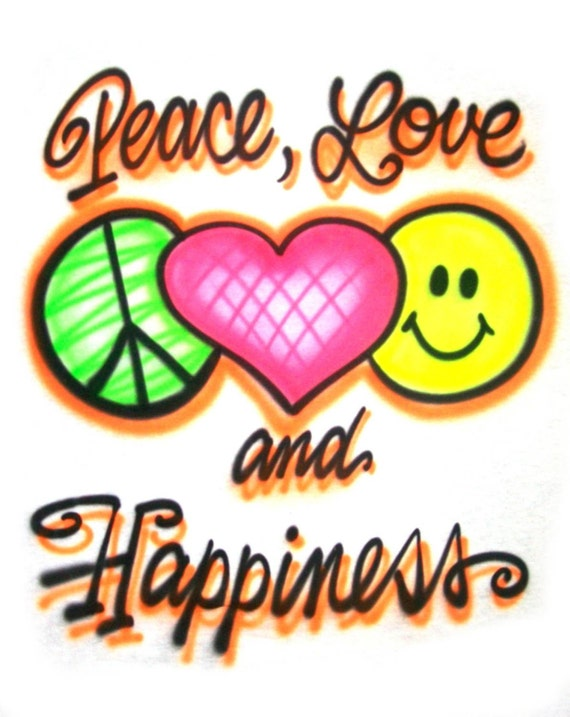 Peace Love and Happiness Smiley T Shirt or by FastNFunAirbrush