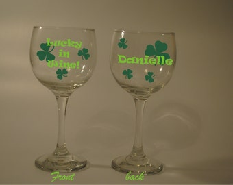 Lucky in wine, Irish Drunk St pattys day Wine Glass Funny Name/Wording personalized (Free) Clover