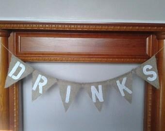 Rustic Wedding Bunting, DRINKS Banner, Burlap Banner, Hessian Bunting.