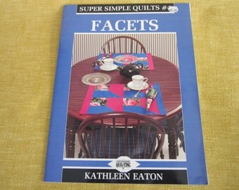 Super simple quilts #4, Facets, book by Kathleen Eaton, pattern
