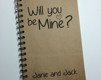 Will you be Mine, Journal, Notebook, Pick Your Color, Valentine, couples gift, love, Sketchbook, Be My Valentine, Boyfriend, Girlfriend