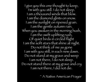 A Native American Prayer - I Give You This One Thought - Available Sizes (8x10) (11x14) (16x20) (18x24) (20x24) (24x30)